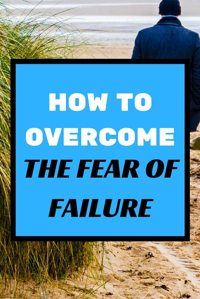Discover how to overcome the fear of failure that stands between you and success. Fear stands for False Evidence Appearing Real.