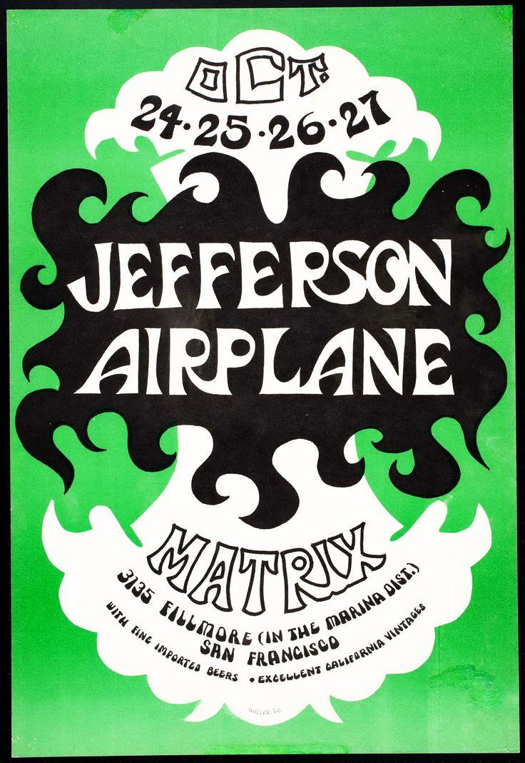 Jefferson Airplane October 24-27, 1966 @ Matrix - San Francisco Tom Weller https://vault.fbi.gov/Jefferson%20Airplane%20