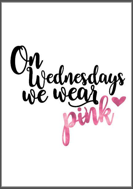 Quote prints - on wednesday we wear pink mean girls quote. Buy quote easy store. Beautiful quotes. Handwritten quotes