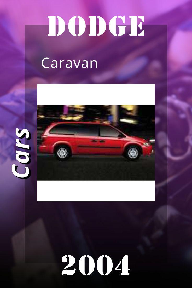 Dodge Cars 2004 Dodge Caravan Service Manual Caravan 2007