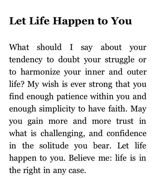 Let Life Happen to You, Rainer Maria Rilke                                                                                                                                                                                 Mais