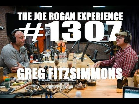 Joe Rogan Experience #1307 - Greg Fitzsimmons - YouTube