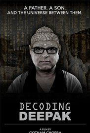 Decoding Deepak Movie Free Online. Deepak Chopra's son, Gotham, spends a year traveling with this father in an attempt to resolve the spiritual icon he is to the world with the man known to his family.