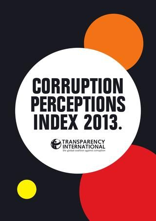 Corruption Perceptions Index 2013 - Results. All nations ranked by order of perceived corruption within their political systems, from Denmark to Somalia.