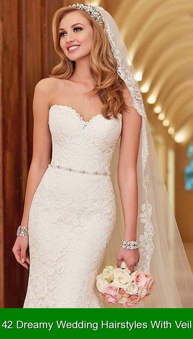 42 Dreamy Wedding Hairstyles With Veil 96310 Wedding Hairstyles Weddinghairstyles N In 2020 Wedding Dresses Strapless Strapless Dress Hairstyles Bridal Hair Veil