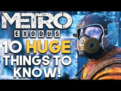 Metro Exodus 10 Amazing Reasons To Be Excited So are you excited for Metro Exodus? What features are you looking forward to in Metro Exodus? Comment your thoughts down below. Thanks for watching! Official Website for more info- http://www.metrothegame.com/en-gb/ Support us with Humble Monthly!...