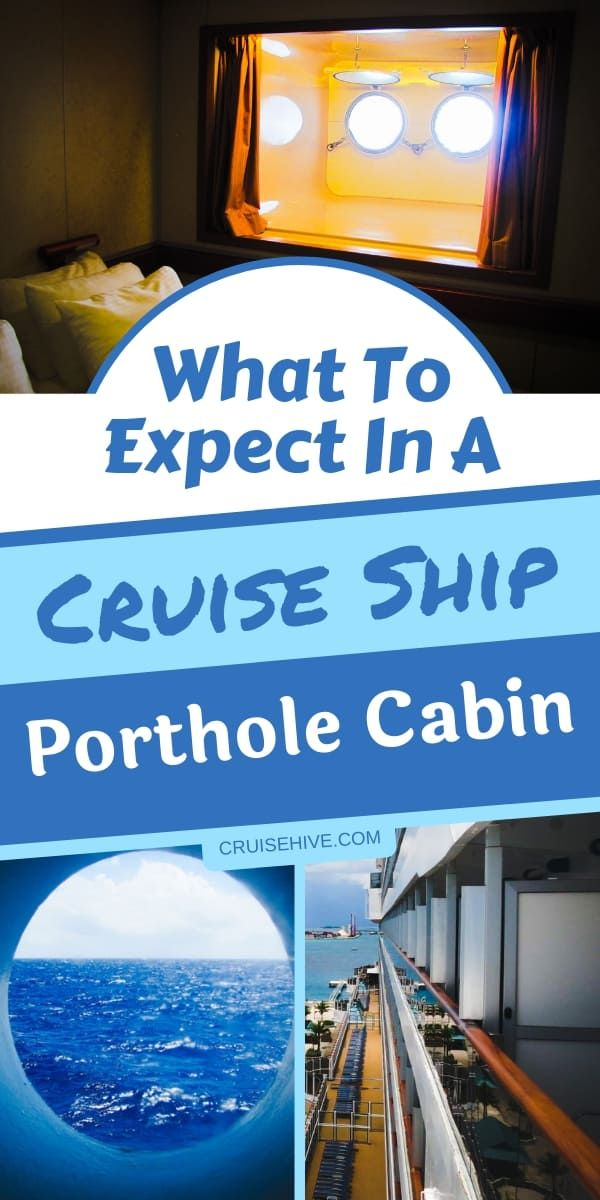 What To Expect In A Cruise Ship Porthole Cabin Cruise Vacation Cruise Travel Cruise Ship
