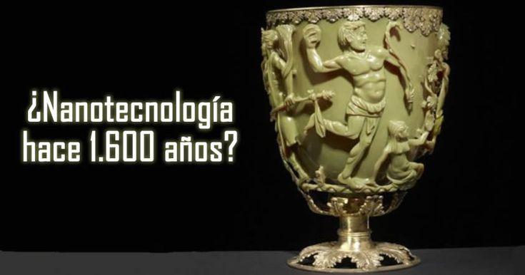 Copa de Licurgo: Contundente evidencia de Nanotecnología utilizada hace 1.600 años