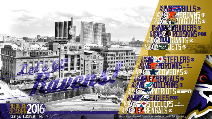 Schedule wallpaper for the Baltimore Ravens Regular Season, 2016. All times CET. Made by #tgersdiy