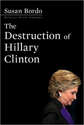 The Destruction of Hillary Clinton: Susan Bordo: 9781612196633: Amazon.com: Books https://www.facebook.com/search/str/contact+hillary+clinton+-+we've+had+enough+of+her+pandering%2C+lies+and+greed/keywords_top