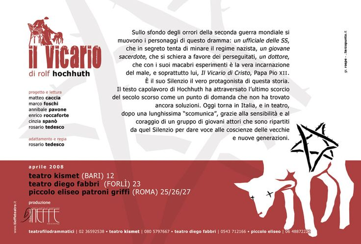 IL VICARIO. Tour 2008. Bari; Forlì; Roma. Locandina: Roberto Speziale