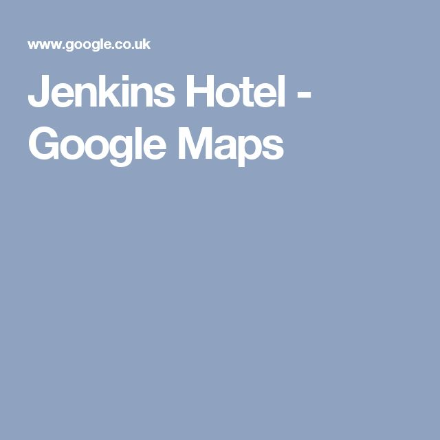 Jenkins Hotel - Google Maps