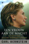 Het leven van Hillary Rodham.Clinton. Een vrouw aan de macht.  -  Auteur: Carl Bernstein