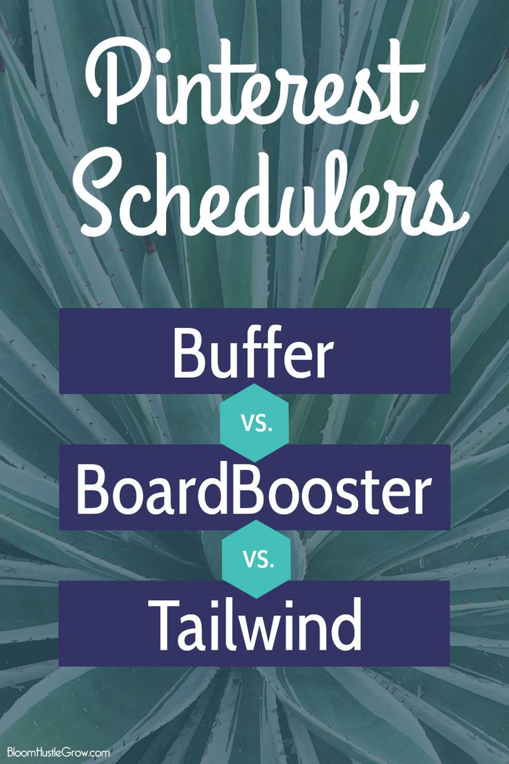 Pinterest Schedulers Comparison: Buffer vs BoardBooster vs Tailwind. And why I ultimately chose Tailwind. Make managing your Pinterest easier.