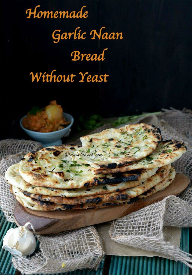 Learn to make quick & easy yeast free Homemade Garlic Naan Bread on Tawa, a popular Indian leavened flatbread flavoured with garlic & fresh coriander.