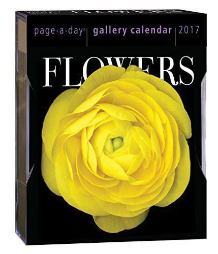 Flowers Page-A-Day Gallery Calendar 2017 by Workman Publi... https://www.amazon.com/dp/0761188657/ref=cm_sw_r_pi_dp_x_TS0SybKCBV2JQ
