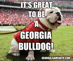 Great To Be A Georgia Bulldog Pic Its Great To Be A