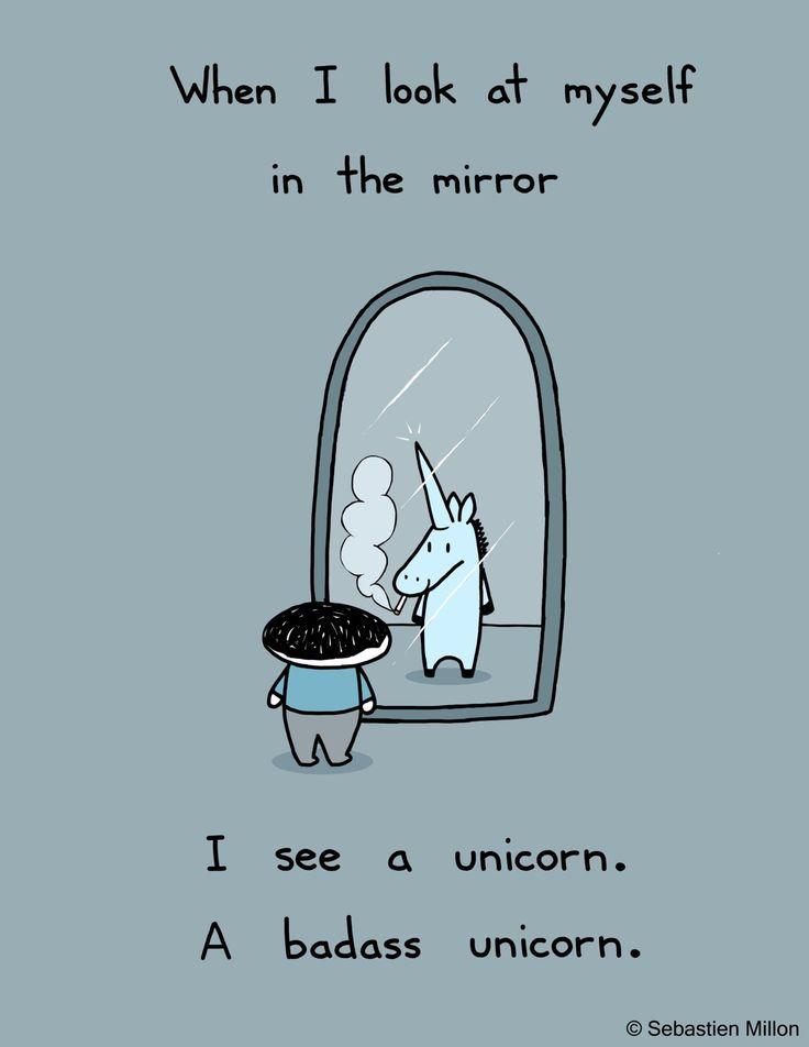 Serious imagination: Bad Ass, Unicorns Are Real, Unicorns Lol, Unicorns Hahaha, My Life, So True, Badass Unicorns, Ahaaahha, True Stories