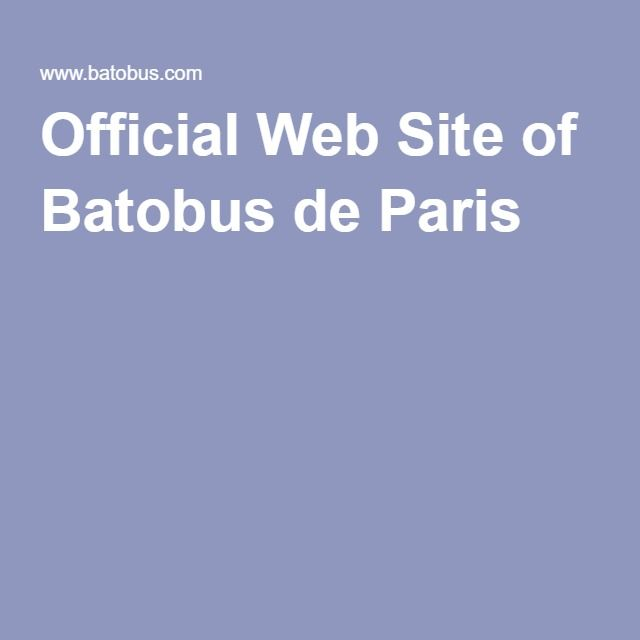 Official Web Site of Batobus de Paris