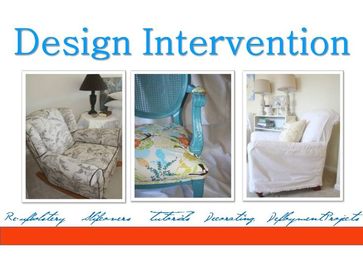 Design Intervention - an upholstery tutorial for several types of furniture *****