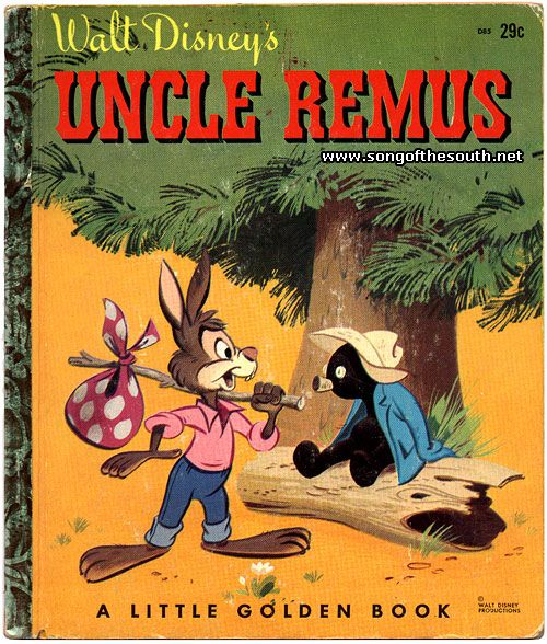 Little Golden Books - Uncle Remus  I used to love when my mom would do all the voices of the characters.