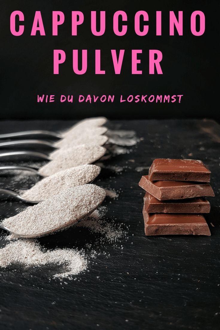 Cappuccino Pulver abgewöhnen - wie Du vom zuckerhaltigen löslichen Cappuccino loskommst