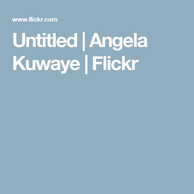 Untitled   Angela Kuwaye   Flickr