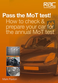 Pass the MoT test! – How to check & prepare your car for the annual MoT test by Mark Paxton