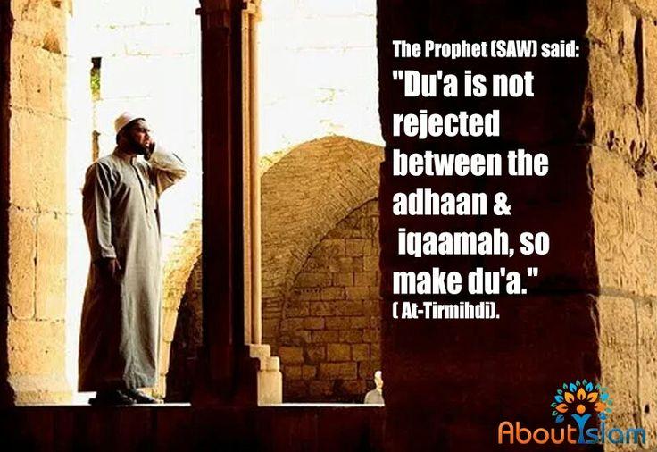 """The Duaa is not rejected between Adhan (call to prayer) and Iqama (establishment of prayer) so make Duaa.""   #AllahuAkbar!#Islam"