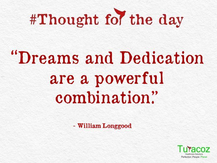 #GoodMorning, #Friends. #TuracozHealthcareSolutions - a #MedicalCommunicationCompany shares #ThoughtForTheDay #MotivationalMessage #WorkHarder #ChaseYourDreams
