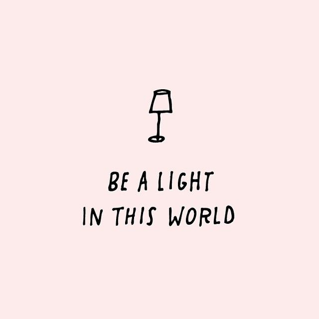 GIRLBOSS MOOD: Be the light.