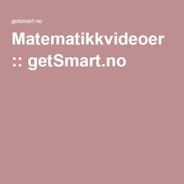 Matematikkvideoer :: getSmart.no
