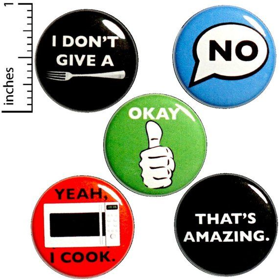 Sarcastic Buttons Or Fridge Magnets 5 Pack Backpack Pins Etsy Funny Buttons Funny Pinback Button Buttons Pinback