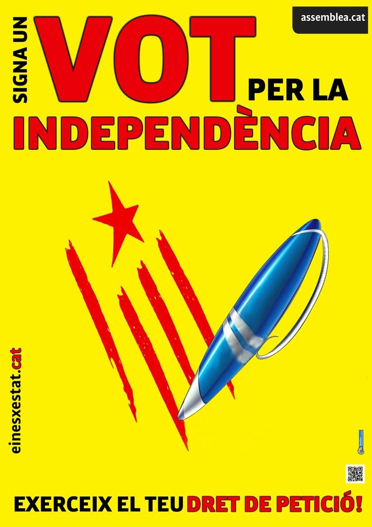 """""""Signa un vot per a la independència de Catalunya és una campanya adreçada a incentivar els ciutadans de Catalunya que exerceixin el dret de petició."""" --http://einesxestat.cat"""