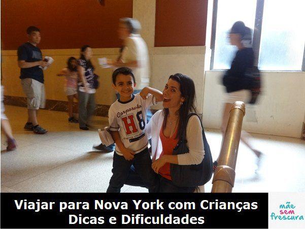 Viajar para Nova York com Crianças – Dicas e Dificuldades – Mãe Sem Frescura
