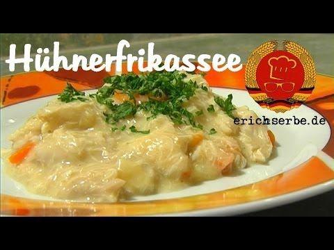 Hühnerfrikassee - Essen in der DDR: Koch- und Backrezepte für ostdeutsche Gerichte | Erichs kulinarisches Erbe