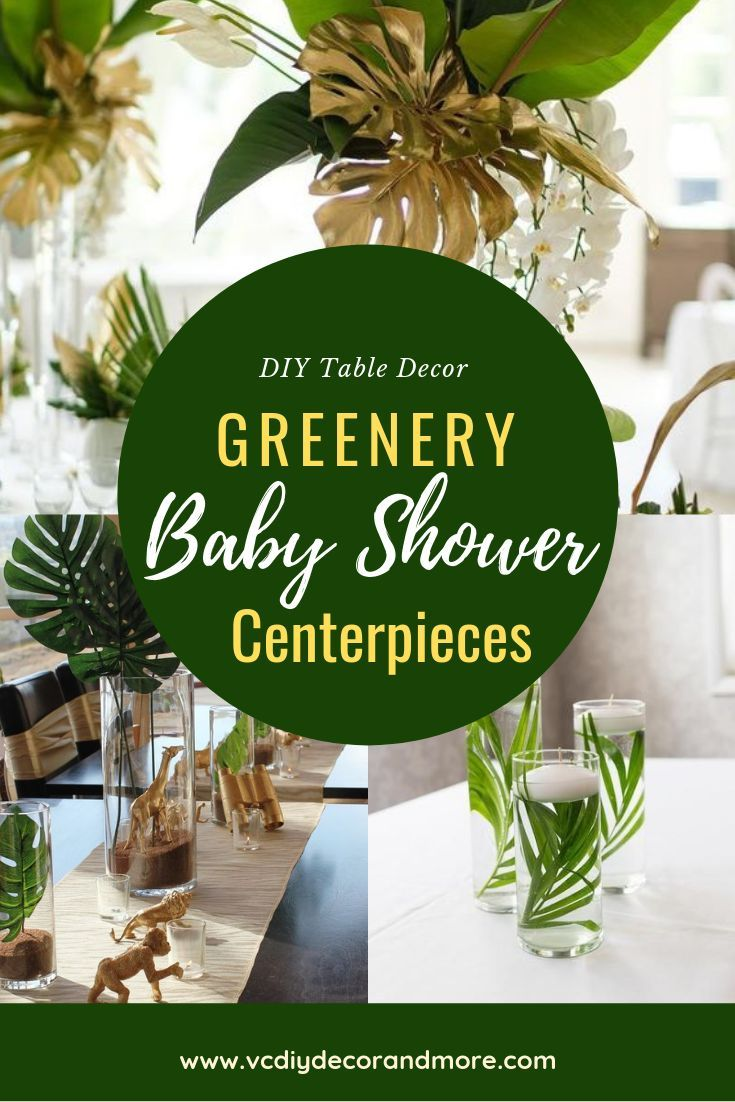 Greenery Baby Shower Centerpieces For A Gender Neutral Baby Shower Vcdiy Decor And More Baby Shower Centerpieces Gender Neutral Baby Shower Inexpensive Baby Shower Decorations