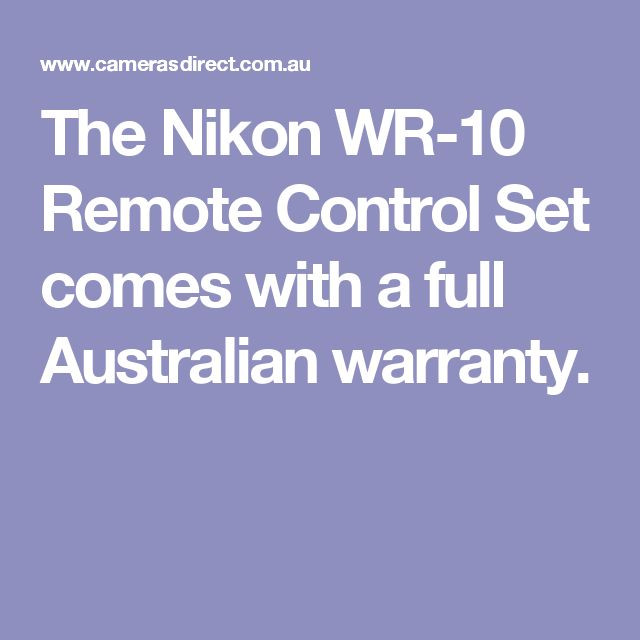 The Nikon WR-10 Remote Control Set comes with a full Australian warranty.