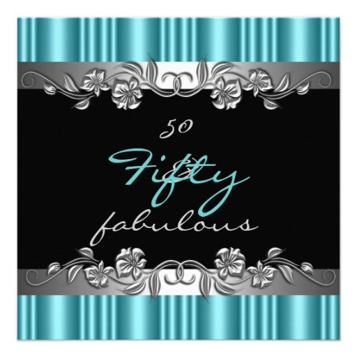Fab 50 Birthday: 50 & Fabulous 50th Birthday Party Silver Teal Card