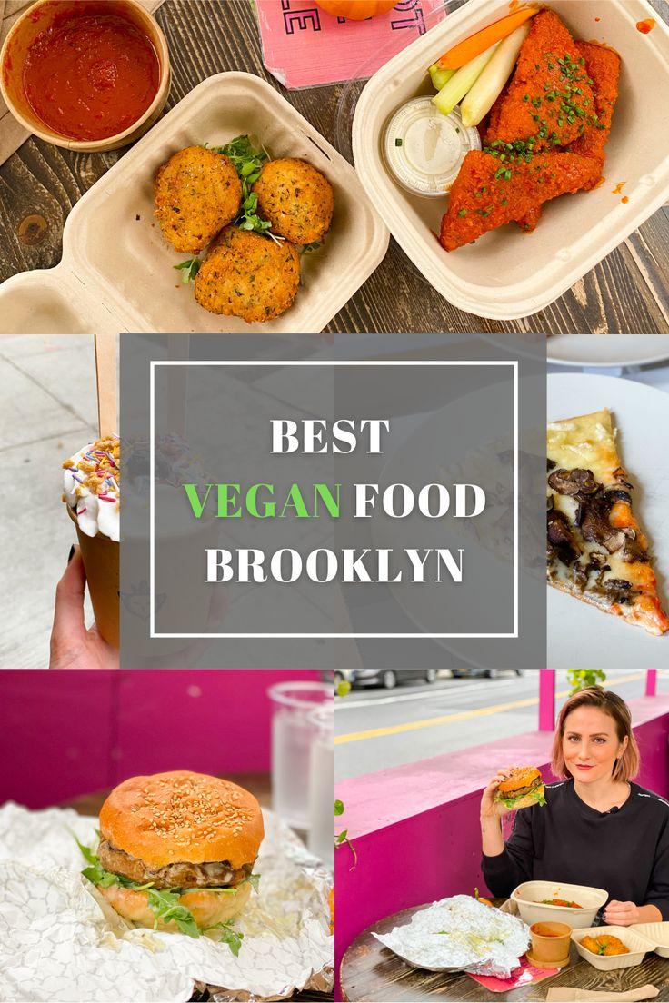 Best Vegan Food In Brooklyn In 2020 Food Vegan Recipes Vegan