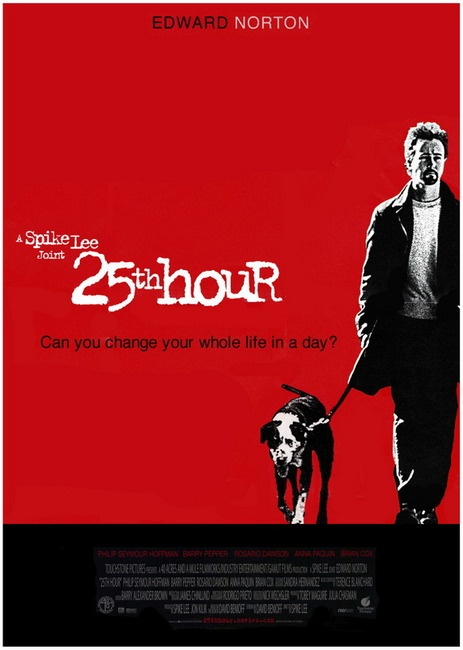 25th Hour - 2002. One of my favs.