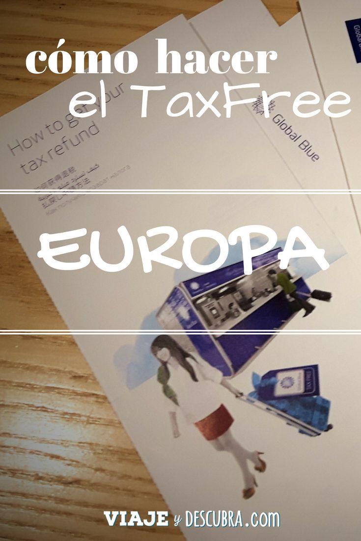 Cómo hacer para cobrar el Tax Free y recuperar tus impuestos de las compras en Europa?