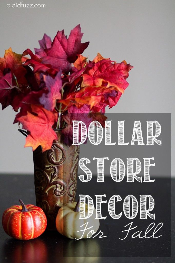 Decorate your home on a budget with Dollar Store Decor For Fall