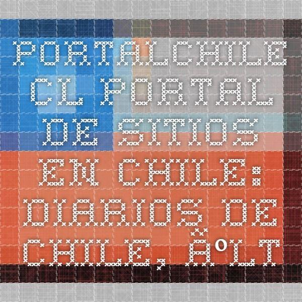 portalChile.cl - Portal de sitios en Chile: diarios de Chile, últimas noticias de Chile, TV Chile, sitios cl en una página