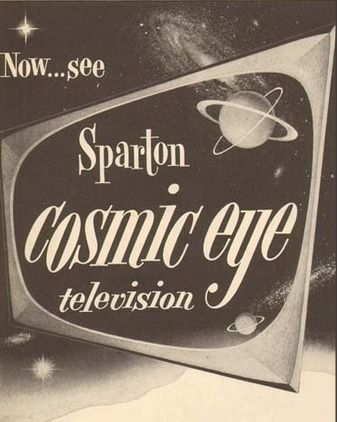 Sparton Televisions with the Cosmic Eye 1950s