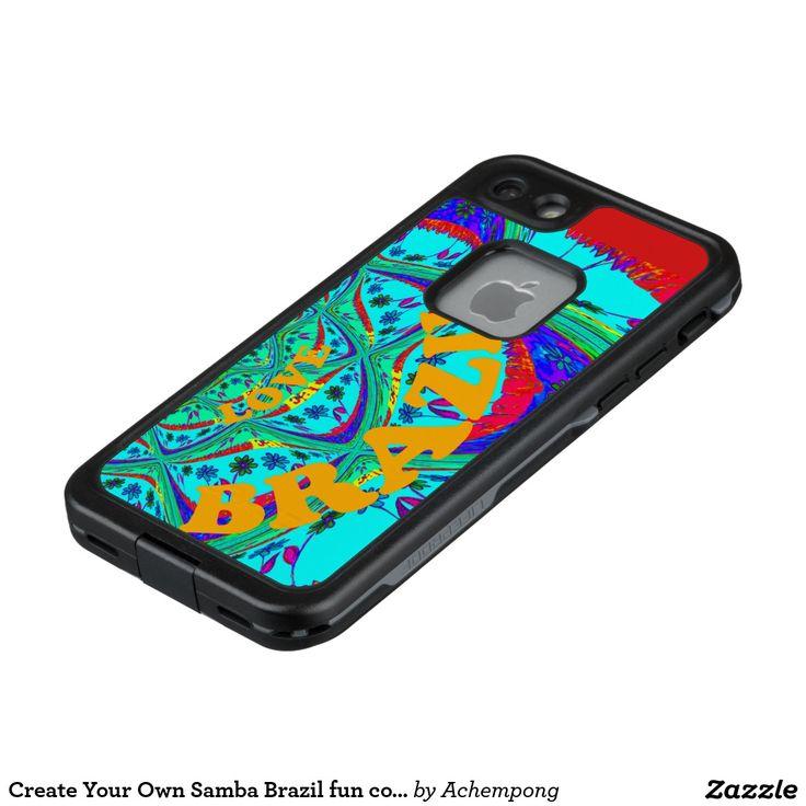 Create Your Own Samba Brazil fun colors LifeProof® FRĒ® iPhone 7  #Case i love #Brazil