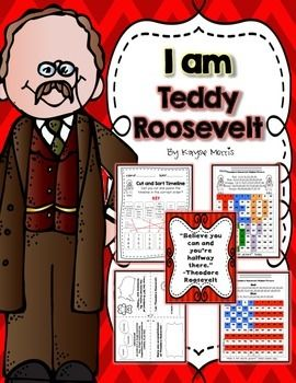 Theodore Roosevelt Mini Unit Theodore Roosevelt: Teach students about one of our American heroes, Theodore Roosevelt! This Theodore Roosevelt unit is excellent to use during any time of the year. Students will love learning about Theodore Roosevelt and participating in these activities and crafts!