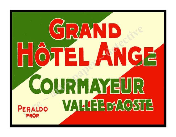 Courmayeur Italy Ski Hotel Luggage Label by RarePaperDetective