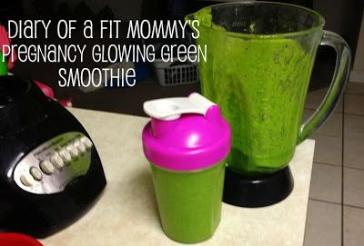 Diary of a Fit Mommy's Glowing Green Pregnancy Smoothie Recipe