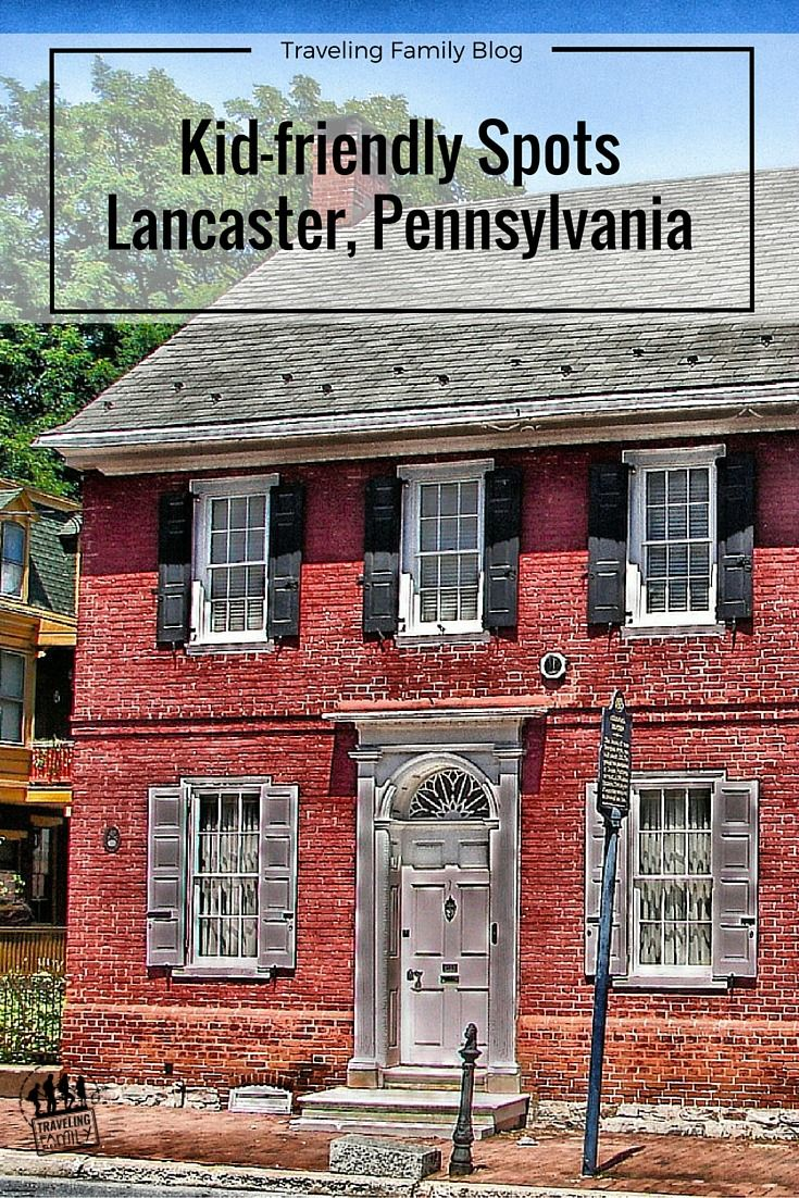 17 best ideas about lancaster pennsylvania amish five family friendly activities in lancaster pennsylvania traveling family blog